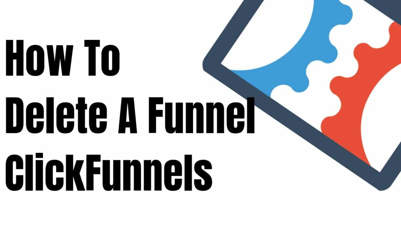 Delete Funnels from ClickFunnels