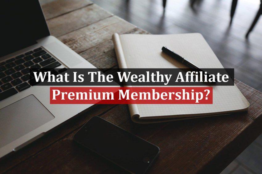 Premium Membership of Wealthy Affiliate