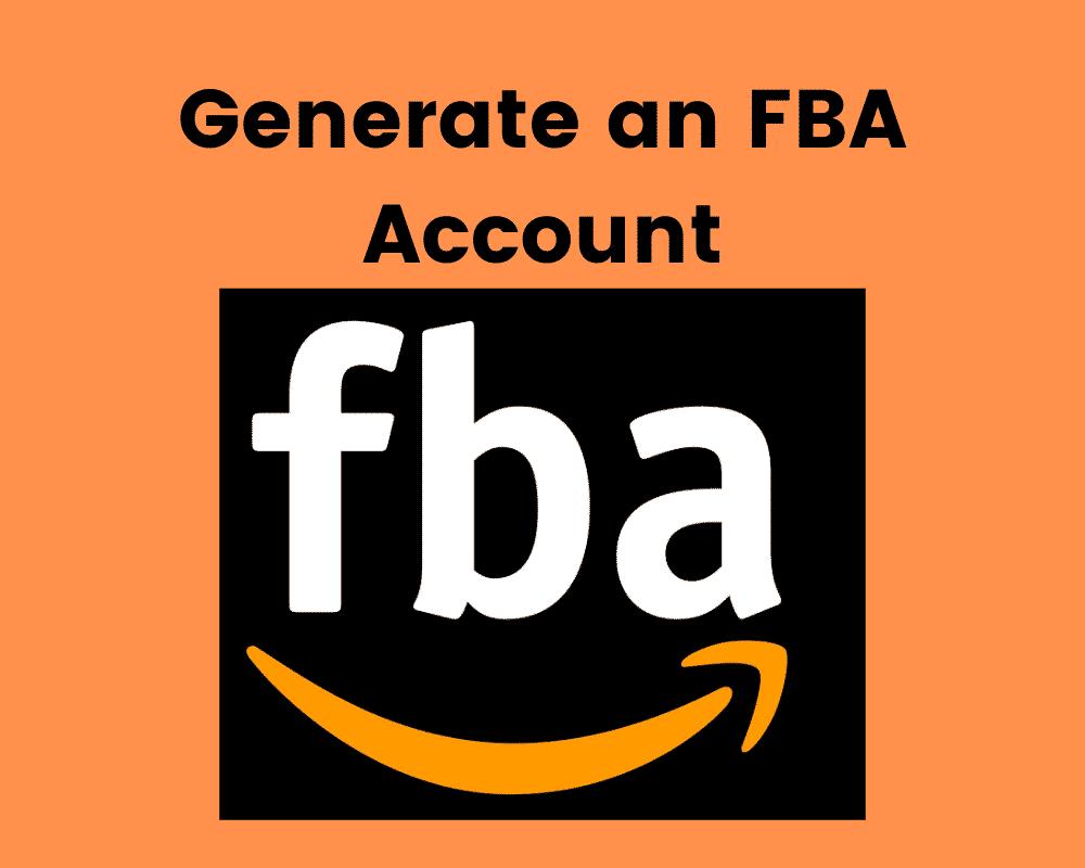 Generate an FBA Account